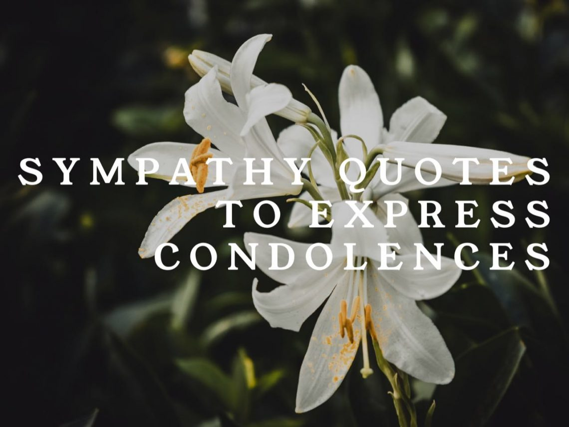 Sympathy & Condolence Quotes For Loss