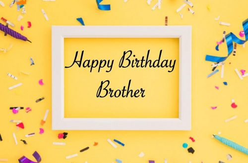 Lovely Happy Birthday Messages For Brother
