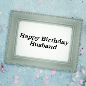Birthday Wishes To My Husband